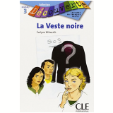 Veste Noire, La (Niveau 3) - Evelyne Wilwerth