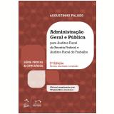 Série Provas & Concursos: Administração Geral E Pública Para Auditor - Paludo