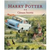 Harry Potter e a Câmara Secreta (Edição Ilustrada) - J.k. Rowling