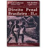 Direito Penal Brasileiro - Nilo Batista, E. Raúl Zaffaroni, Alejandro Alagia ...