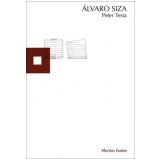 Alvaro Siza - Peter Testa