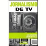 Jornalismo de TV - Luciana Bistane, Luciana Bacellar