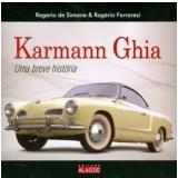 Karmann Ghia - Rogério de Simone, Rogério Ferraresi