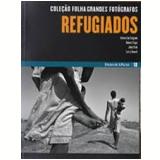 Refugiados (Vol.10) - Folha de S.Paulo (Org.)