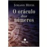 O Oráculo dos Números - Johann Heyss