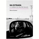 Na Estrada - Marcos Strecker