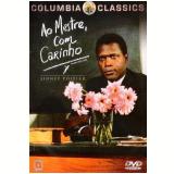 Ao Mestre com Carinho (DVD) - James Clavell (Diretor)