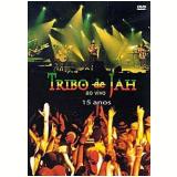 Tribo de Jah - 15 Anos ao Vivo (DVD) - Tribo de Jah