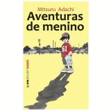 Aventuras de Menino - Mitsuru Adachi