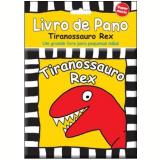 Tiranossauro Rex - Editora Libris