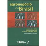 Agronegocio Do Brasil - Evaristo Marzavel Neves