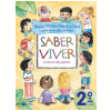 Saber Viver - 2� Ano / 1� S�rie - Ensino Fundamental I