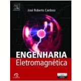 Engenharia Eletromagnetica - Jose Roberto Cardoso
