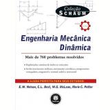 Engenharia Mecânica: Dinâmica - Merle C. Potter, E.W. Nelson, Charles L. Best ...