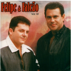 CDs - Felipe e Falcão Vol. 6 - Felipe E Falcao - 706301065822