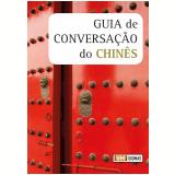 Guia De Conversação Do Chinês - Leith, Elizabeth, Yuan ...