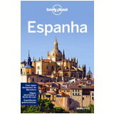 Lonely Planet Espanha - John Noble, Andy Symington, Anthony Ham ...