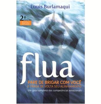 Flua - Pare De Brigar Com Voce E Traga De Volta Seu Alinhamento