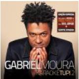 Gabriel Moura - Karaokê Tupi 2 (CD) - Gabriel Moura