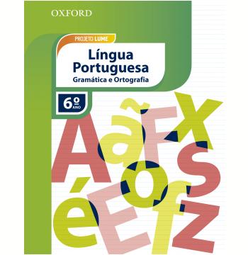 Projeto Lume Lingua Portuguesa 6 Ano - Livro Do Aluno Com Gramática E Ortografia Pack