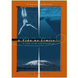 A Vida No Limite - Frances M. Ashcroft