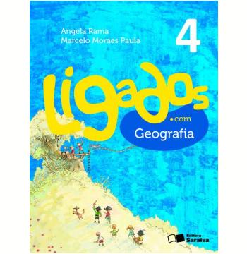 Ligados.com Geografia 4º Ano - Ensino Fundamental I
