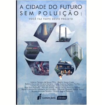 A Cidade Do Futuro Sem Poluiçao