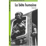 Bete Humaine, La - Émile Zola