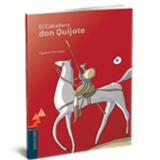 El Caballero Don Quijote - Miguel de Cervantes
