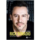 Rick Bonadio - 30 Anos de Música - Luiz César Pimentel, Rick Bonadio