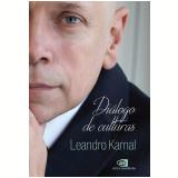 Diálogo de Culturas - Leandro Karnal