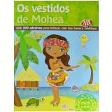 Os Vestidos de Mohea - V & R Editoras