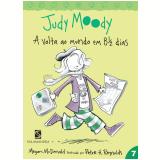 Judy Moody: A Volta ao Mundo em 8 1/2 Dias (Vol. 7) - Megan McDonald