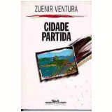 Cidade Partida - Zuenir Ventura