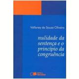 Nulidade da Sentença e o Princípio da Congruência - Vallisney de Souza Vieira