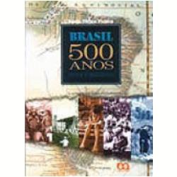 Livros - Brasil 500 Anos - Tania Vieira Patara - 8508072635