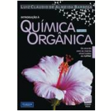 Introduçao A Quimica Organica - Luiz Claudio de Almeida Barbosa
