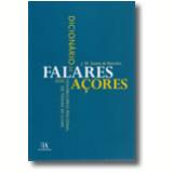 Dicionário De Falares Dos Açores - Vocabulário Regional De Todas As Ilhas - J. M. Soares De Barcelos