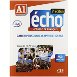 Echo A1 - 2E Edition - Cahier D´Exercices + CD Audio - Jacky Girardet