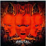 Dr Sin - Brutal (CD) - Dr Sin