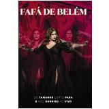 Fafá de Belém - Do Tamanho Certo Para o Meu Sorriso - Ao Vivo (DVD) - Fafá de Belém