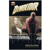 Demolidor - Decálogo - Brian Michael Bendis, Alex Maleev
