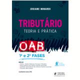 Tributário - Teoria e Prática - Josiane Minardi
