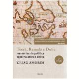Teerã, Ramalá e Doha - Celso Amorim