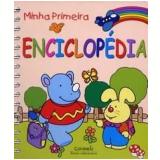 Minha Primeira Enciclopédia - Editorial Libsa