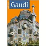 Antoni Gaudí - Judith Carmel-Arthur