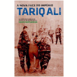 A Nova Face do Imp�rio - Tariq Ali