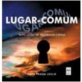 Lugar-Comum - Vera Fraga Leslie