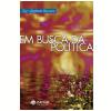 Em Busca da Politica