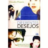 Diferentes Desejos Adolescentes Homo, Bi e Heterossexuais - Claudio Picazio
